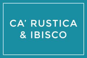 Ca'Rustica & Ibisco